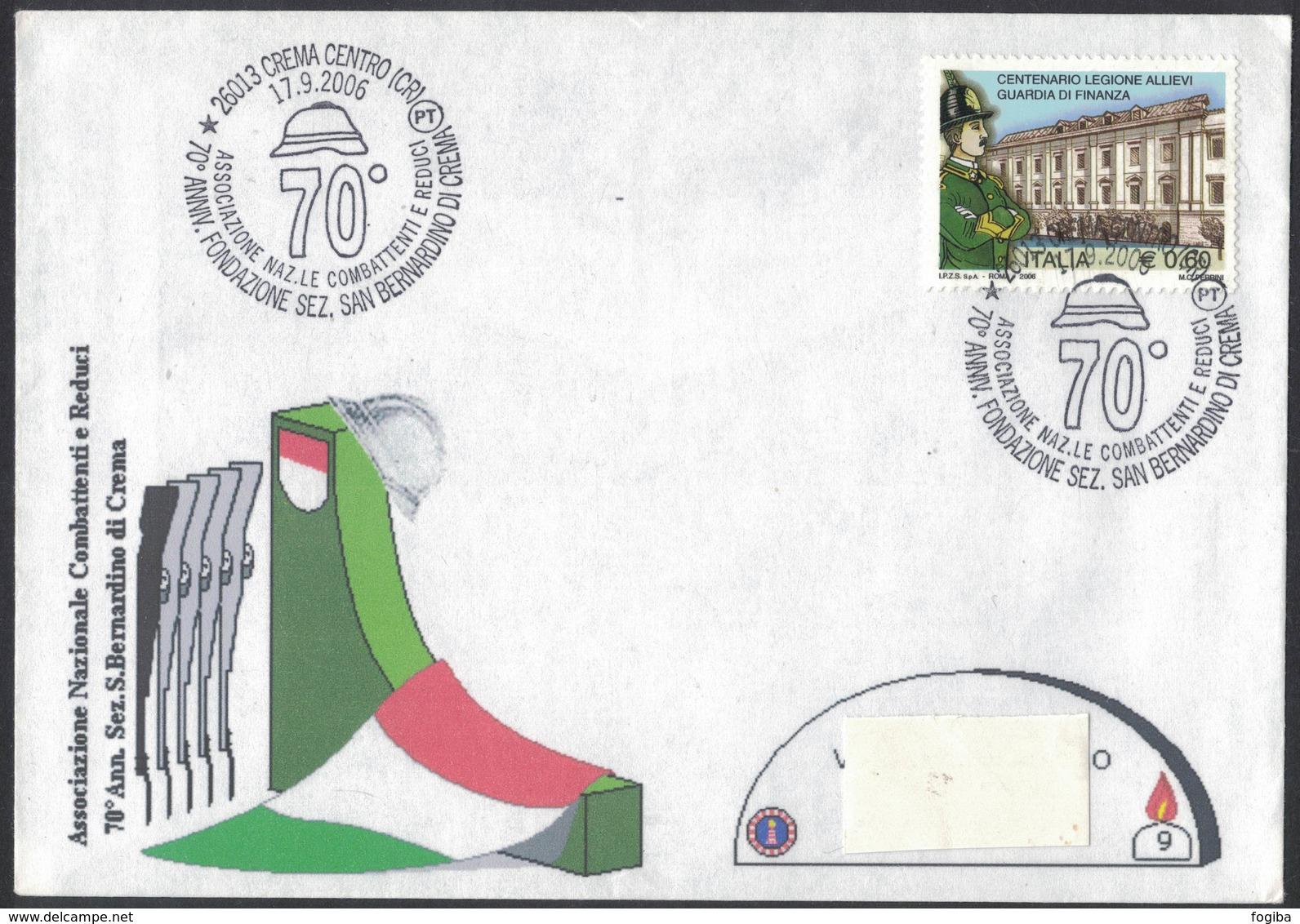 YN321   Italia 2006  Associazione Naz.le Combattenti E Reduci 70° Sez. San Bernardino Di Crema - Annullo Speciale - Militaria
