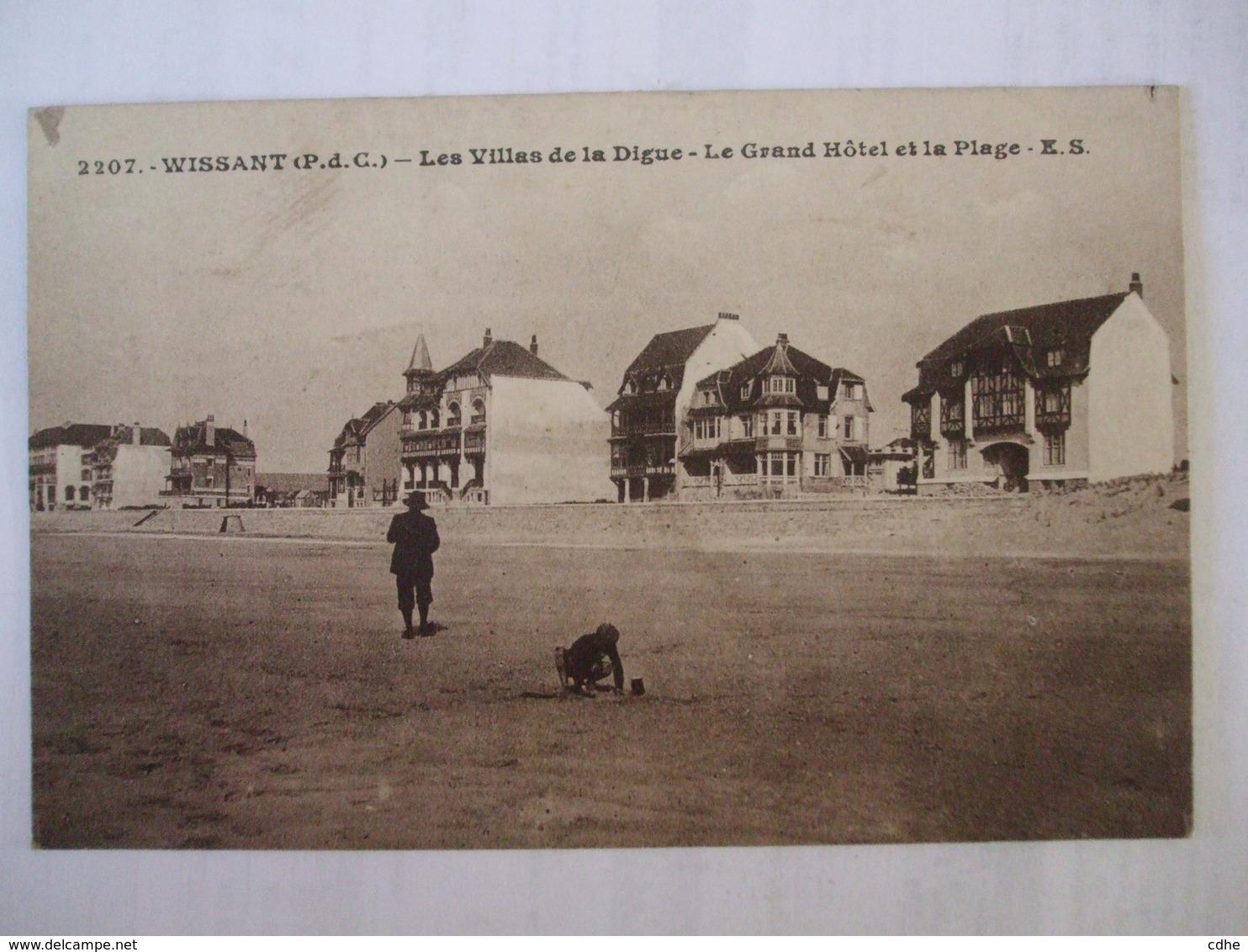 62  - AL 9 - WISSANT - LES VILLAS DE LA DIGUE - LE GRAND HOTEL ET LA PLAGE - - Wissant