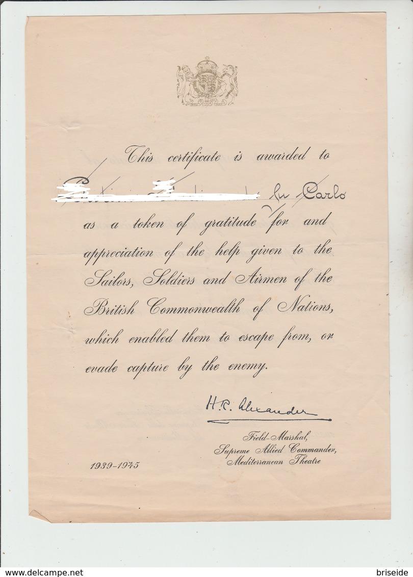 CERTIFICATO AL PATRIOTA WW2 SECONDA GUERRA MONDIALE GENERALE ALEXANDER COMANDANTE ARMATE ALLEATE - Documenti Storici