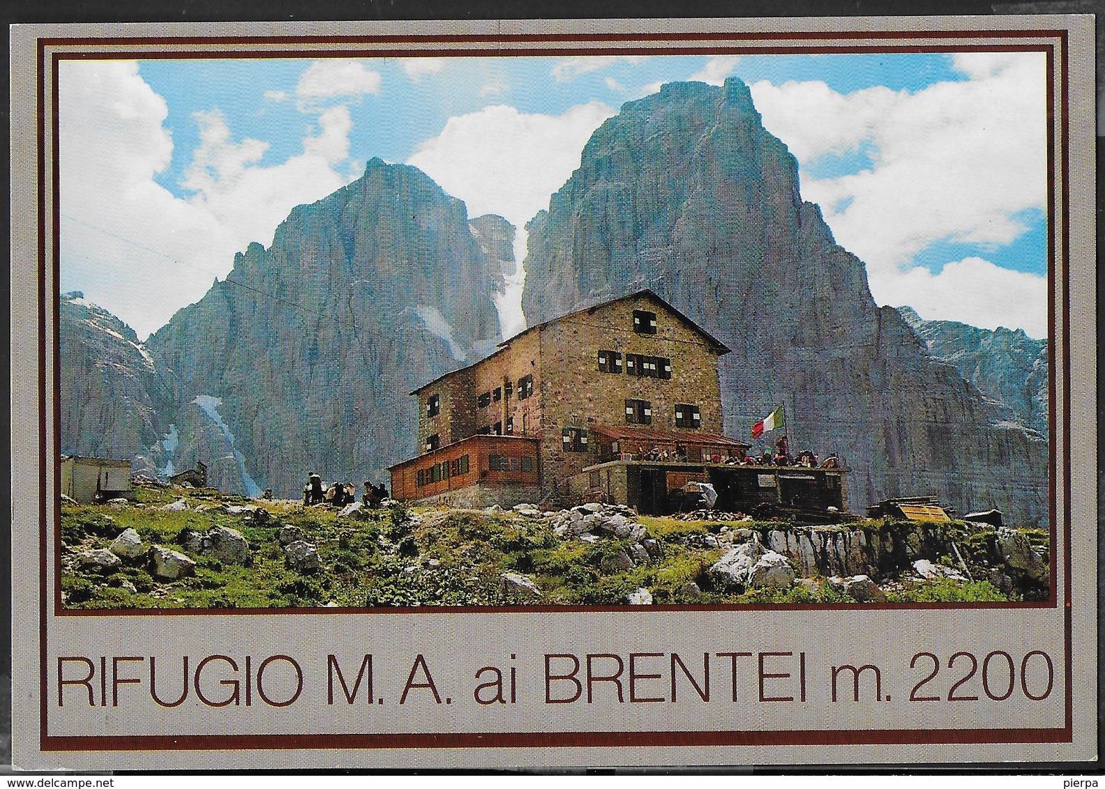 DOLOMITI DI BRENTA - RIFUGIO M.A. AI BRENTEI - TIMBRO DEL RIFUGIO - NUOVA - Alpinisme