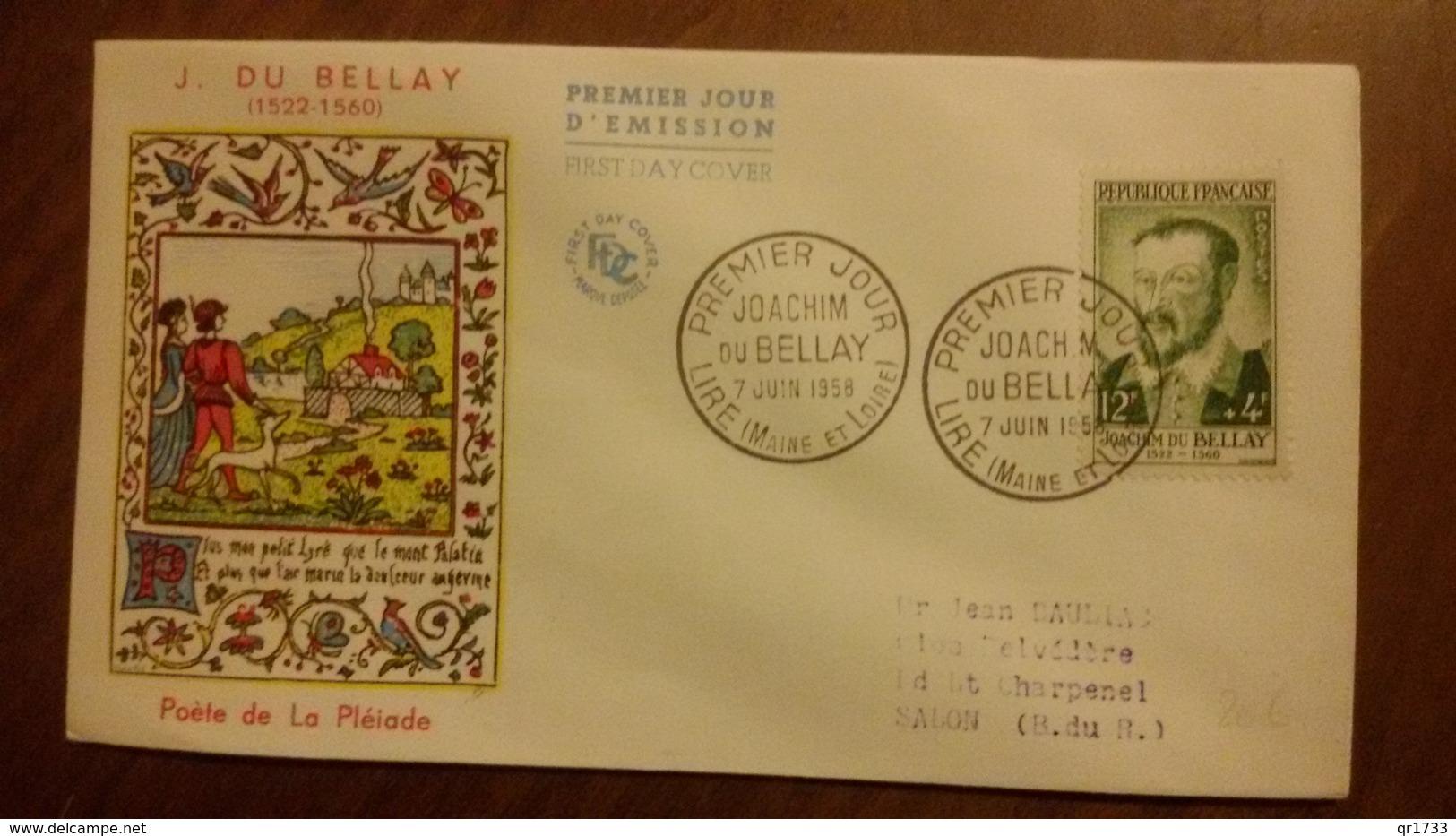 Premier Jour  FDC..   JOACHIM  Du  BELLAY .. 1958..  LIRE .. Poete - FDC