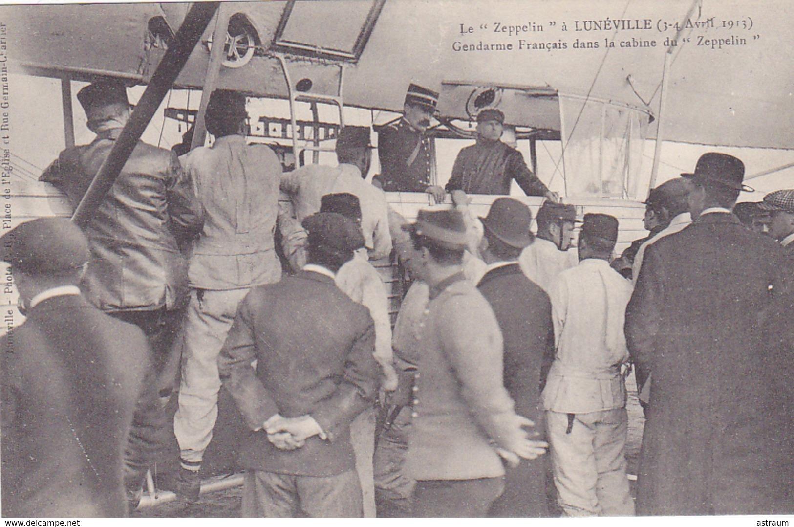 Cpa -aviation-zeppelin A Luneville-gendarme Francais Dans La Cabine - Dirigeables