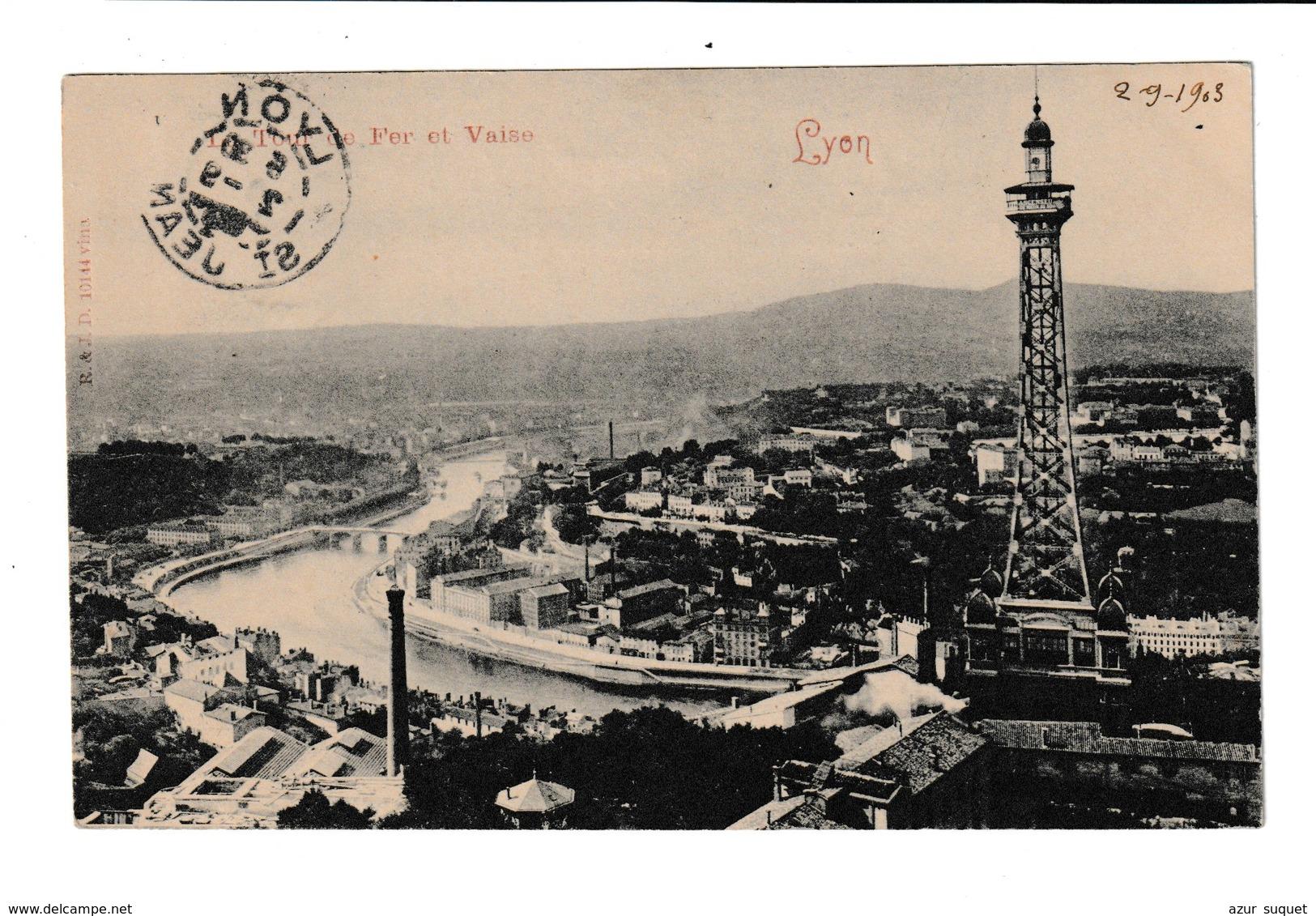 FRANCE / CPA / LYON / TOUR DE FER ET VAISE - Lyon