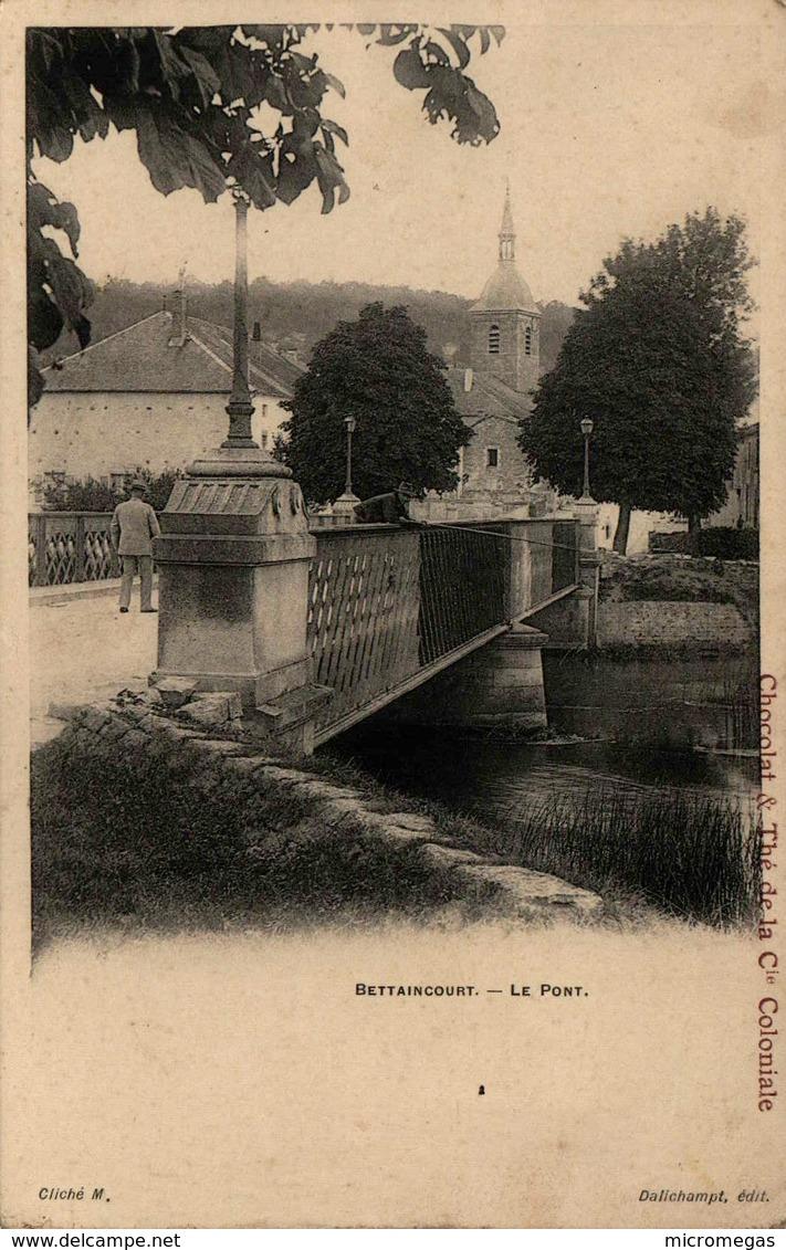 52 - BETTAINCOURT - Le Pont - Frankreich