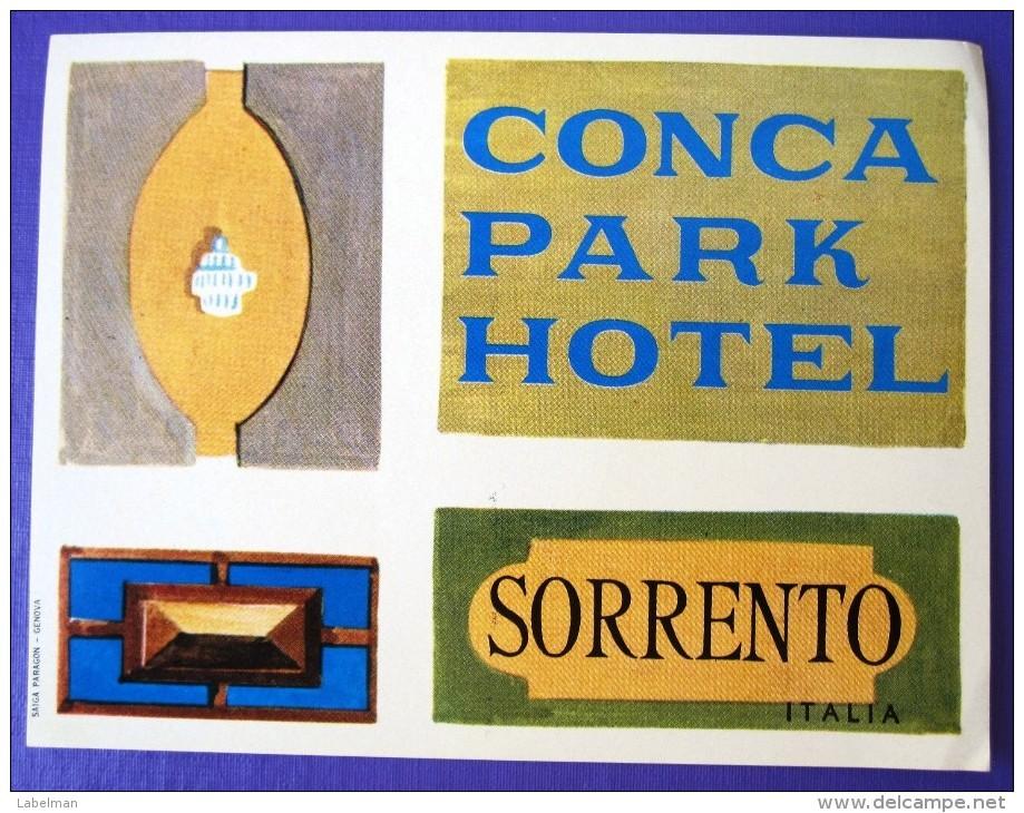 HOTEL ALBERGO PENSIONE NO CONCA PARK SORRENTO ITALIA ITALY TAG DECAL STICKER LUGGAGE LABEL ETIQUETTE AUFKLEBER - Etiketten Van Hotels