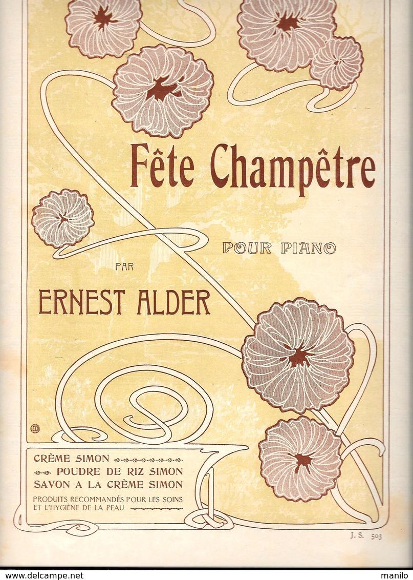 CREME SIMON - Partition FETE CHAMPETRE Pour PIANO Par ERNEST ALDER Imprimé Par ALMANACH VERMOT Pour CREME SIMON - Parfums & Beauté