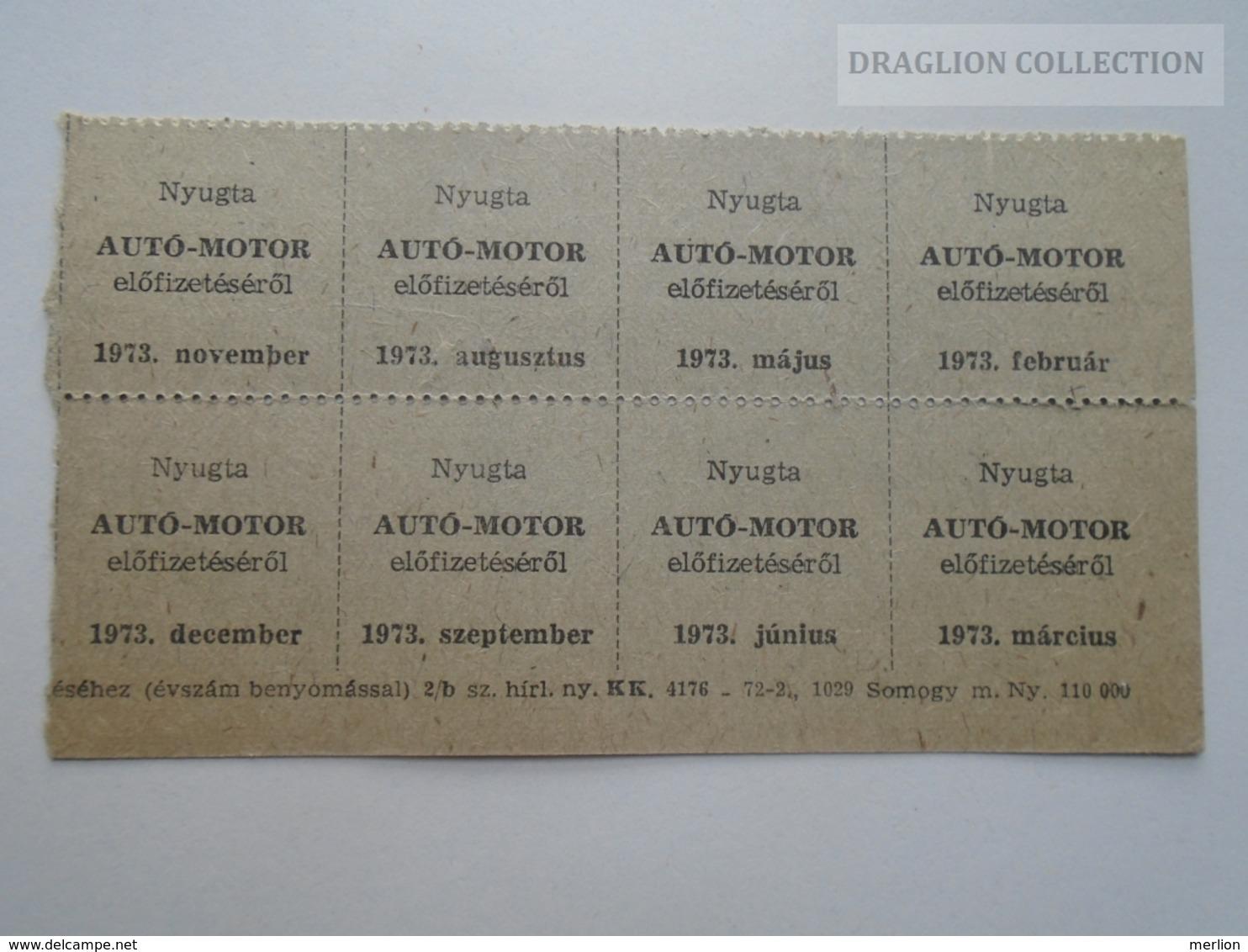 ZA188.24 Subscription Tickets -Abonnement - Auto-Motor Periodical - 1973 Hungary  Half Year - Facturas & Documentos Mercantiles