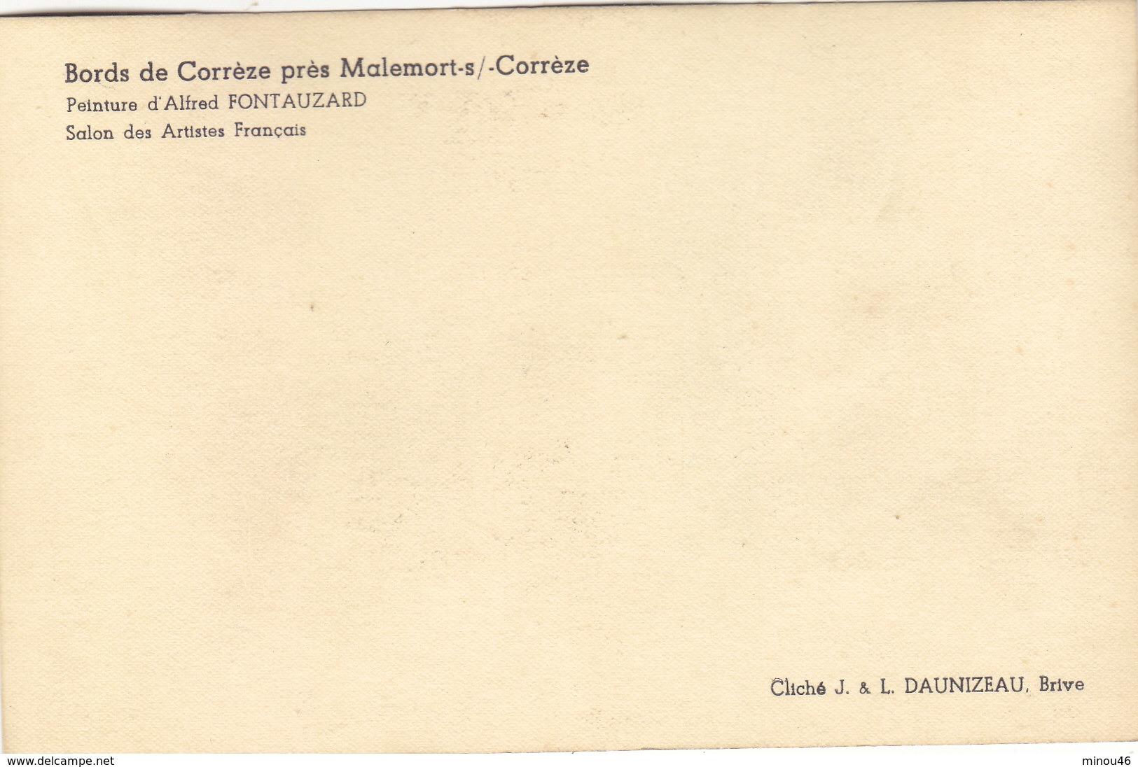 MALEMORT: BORDS DE CORREZE.PEINTURE DE A. FONTAUZARD.SALON DES ARTISTES.T.B.ETAT.RARE A SAISIR. - Autres Communes
