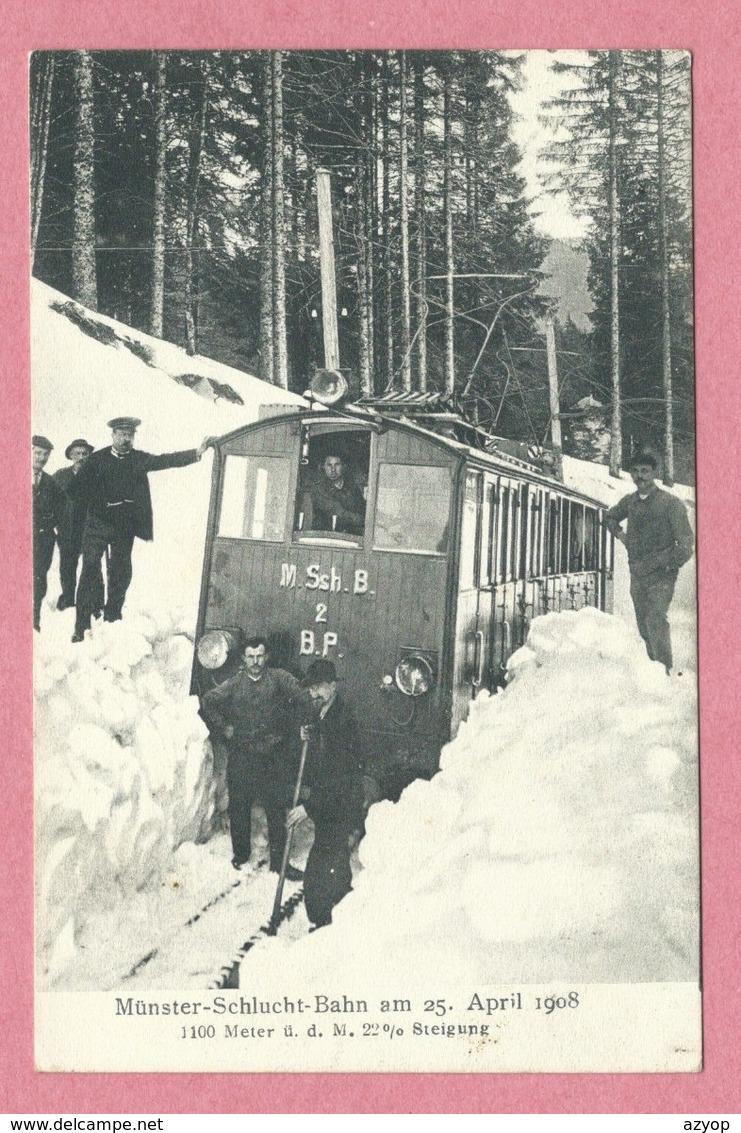 68 - Hautes Vosges - Vallée De  MUNSTER - SCHLUCHT Bahn - Tram - Tramway Bloqué Par La Neige - 1908 - Frankrijk