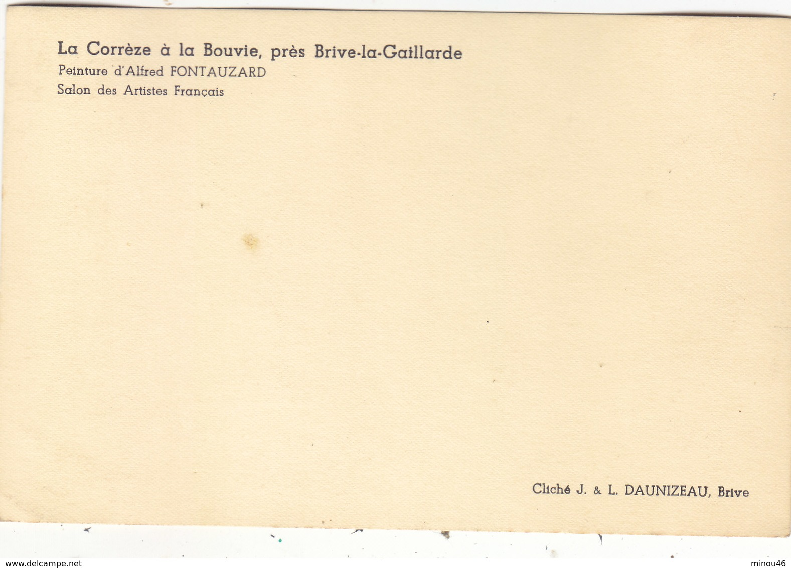 ENV.BRIVE: LA CORREZE A LA BOUVIE.PEINTURE DE A. FONTAUZARD.SALON DES ARTISTES.T.B.ETAT.RARE A SAISIR. - Brive La Gaillarde