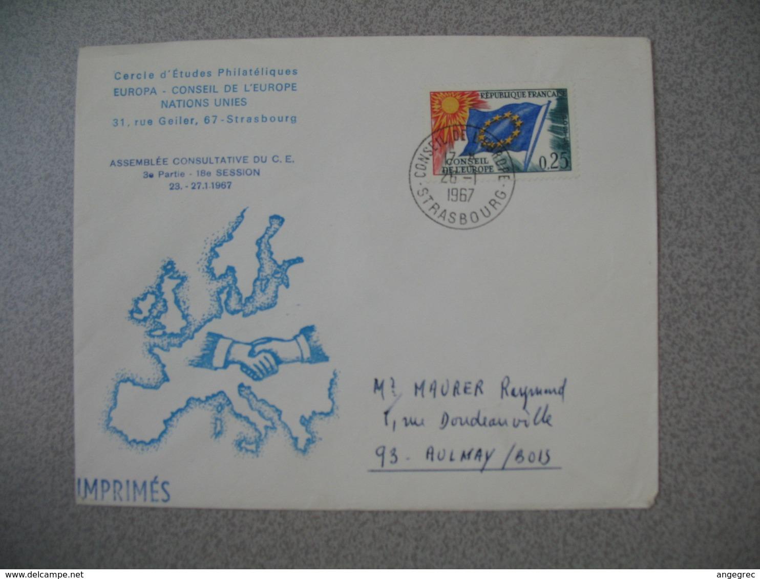 Lettre 1967 Cercle D'Etudes Philatéliques - Assemblée Consultative Du CE - Conseil De L'Europe De Strasbourg Pour Aulnay - Storia Postale