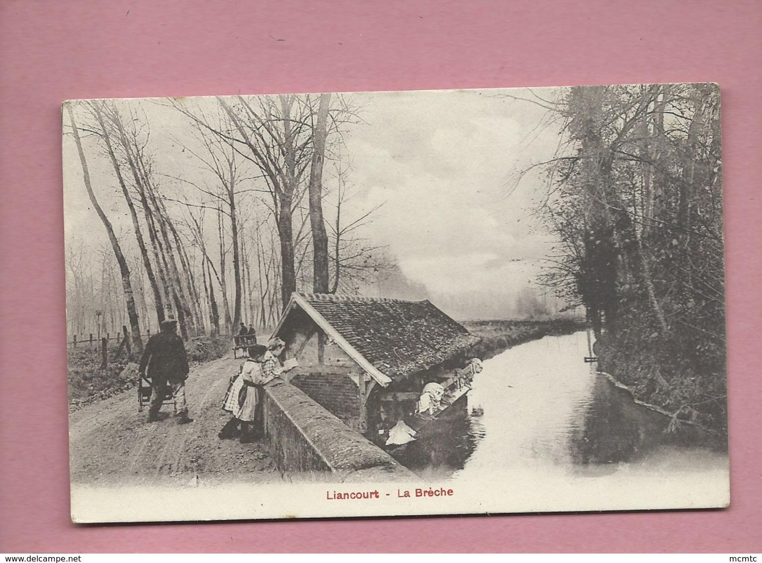 CPA   - Liancourt - La Brèche - Liancourt