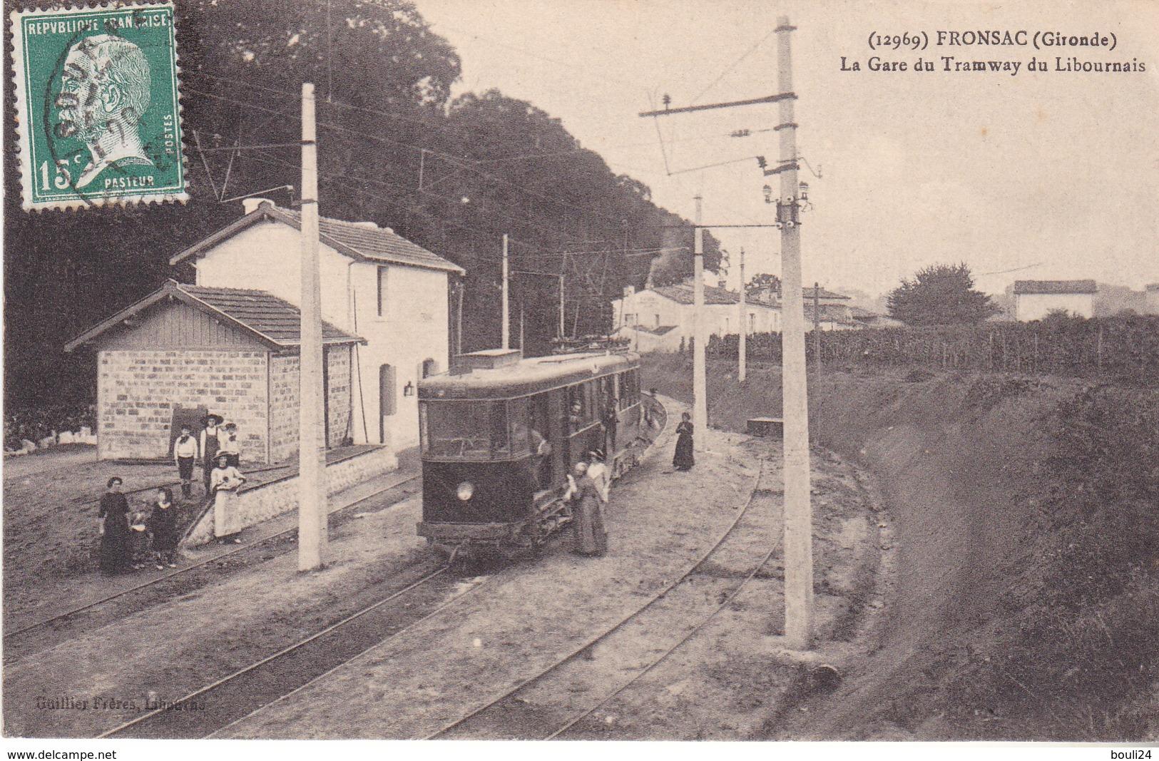 AVIT18- FRONSAC  EN GIRONDE LA GARE DU TRAMWAY  DU LIBOURNAIS     CPA  CIRCULEE - France