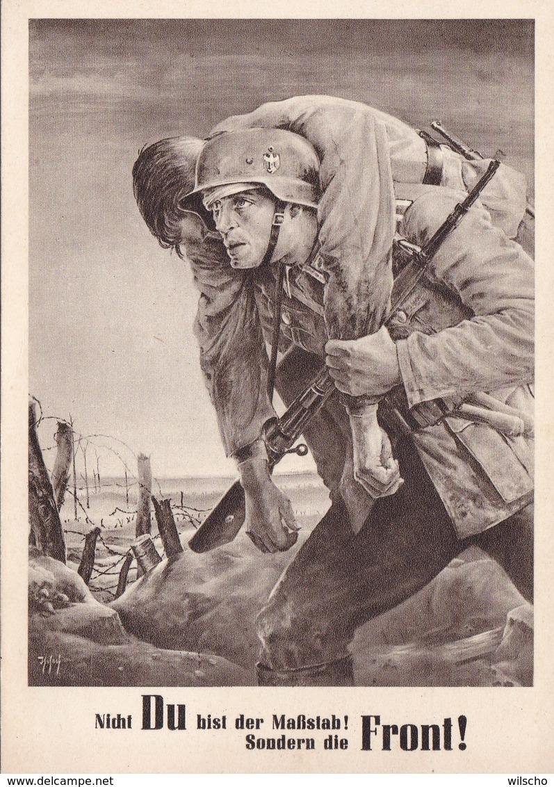 Propagandakarte  Nicht Du Bist Der Maßstab! Sondern Die Front! - Deutschland