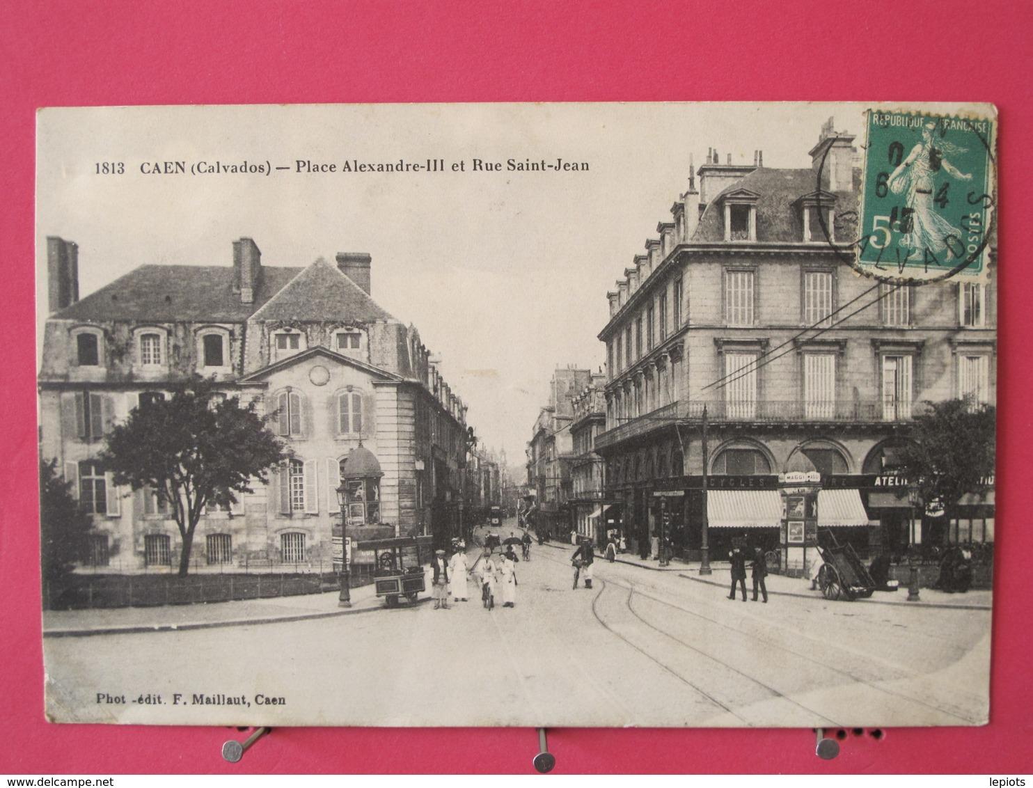 14 - Caen - Place Alexandre III Et Rue Saint Jean - 1915 - Scans Recto-verso - Caen