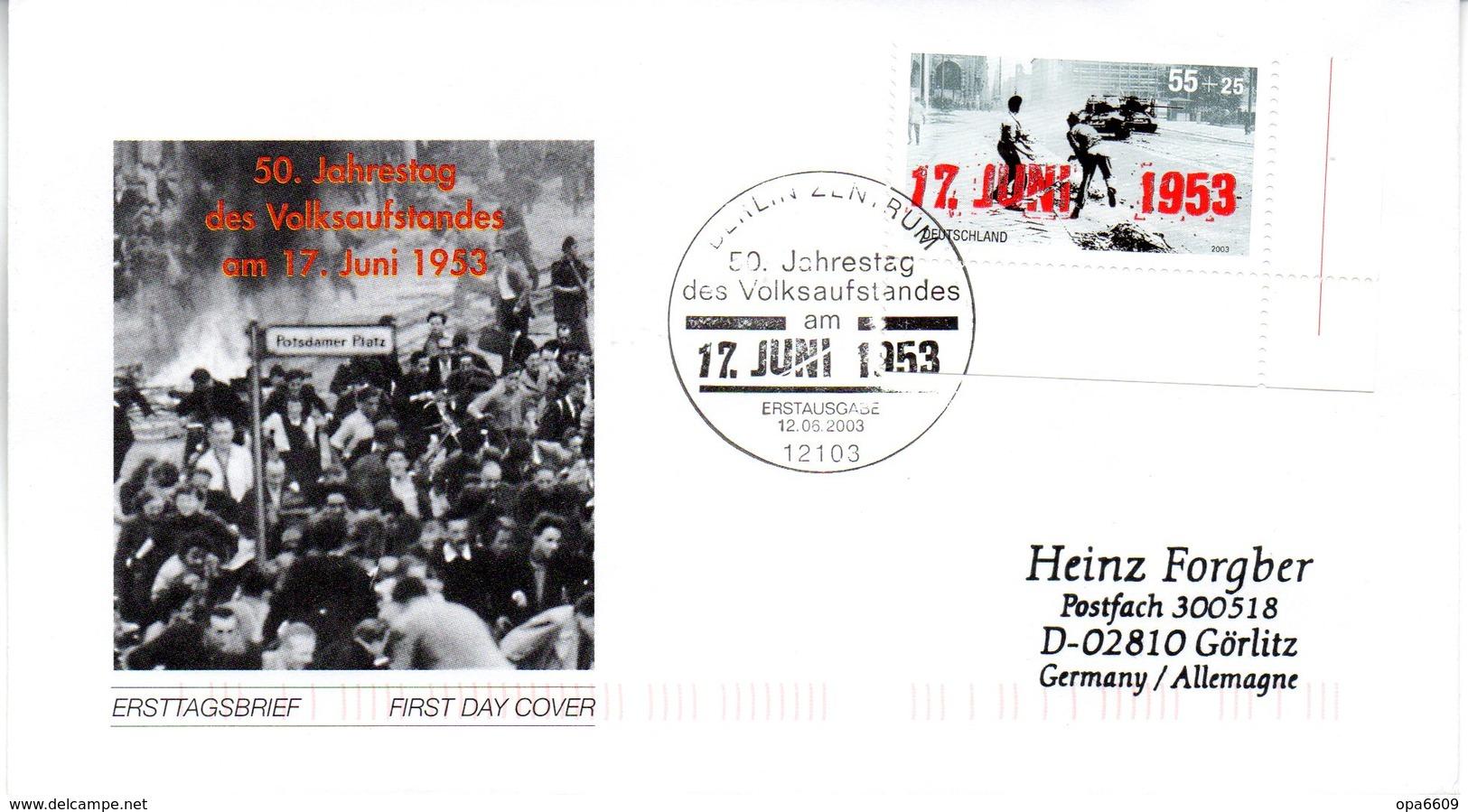 """BRD Schmuck-FDC """"50.Jahrestag Des Volksaufstandes Am 17.Juni 1953 """", Mi. 2342  ESSt 12.6.2003 BERLIN ZENTRUM - BRD"""
