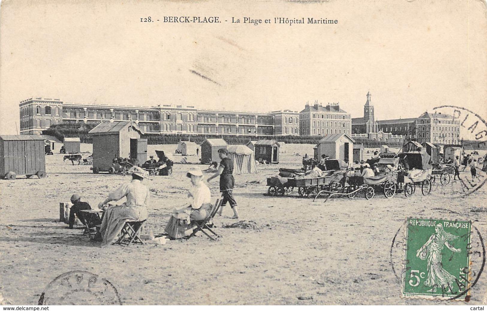 62 - BERCK-PLAGE - La Plage Et L'Hôpital Maritime - Berck