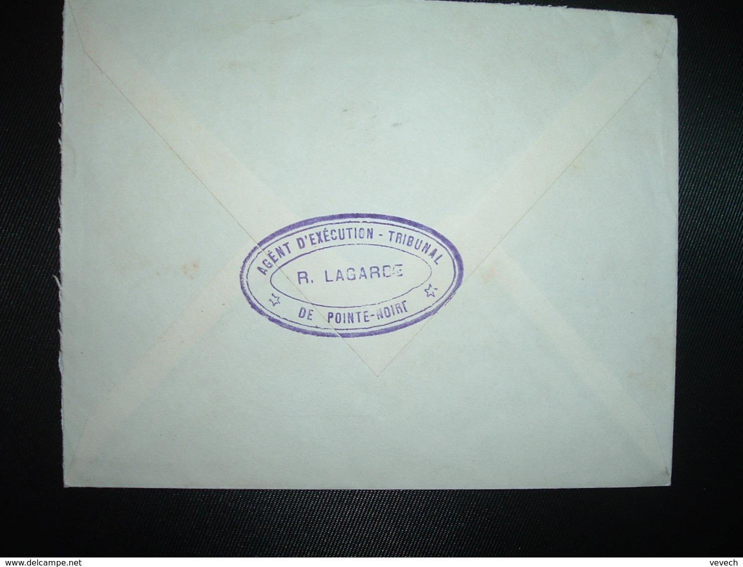 LETTRE  Pour La FRANCE TP 25F OBL.MEC.2-9 1961 PONTE NOIRE + R. LAGARCE AGENT D'EXECUTION DU TRIBUNAL - Congo - Brazzaville