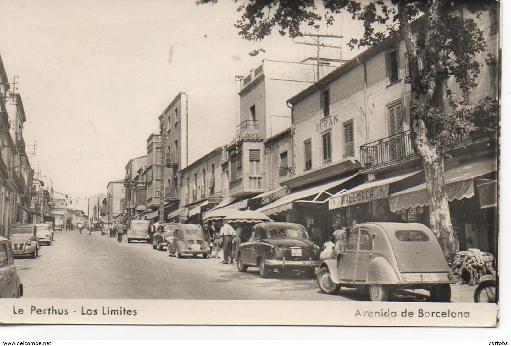 66 LE PERTHUS  Los Limitès  Avenida De Barcelona - Francia
