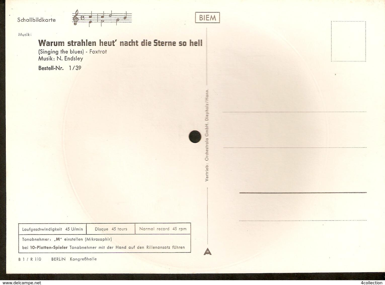 Musical 45rpm Record Postcard Schallbildkarte BERLIN Kongresshalle Endsley Warum Strahlen Heut' Nacht Die Sterne So Hell - Unclassified