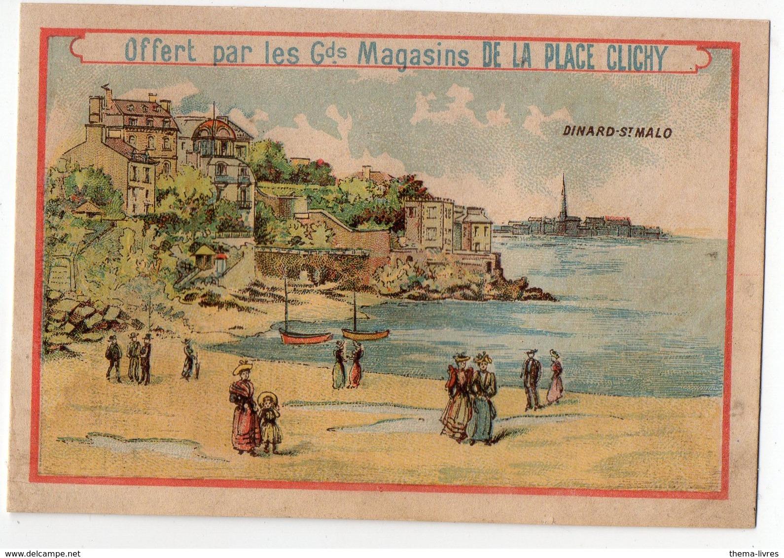 Dinard-Saint Malo, Image Offerte Par Les MAGASINS DE LA PLACE CLICHY Horaire 1893 Des Trains Au Verso (PPP17855) - Chromos