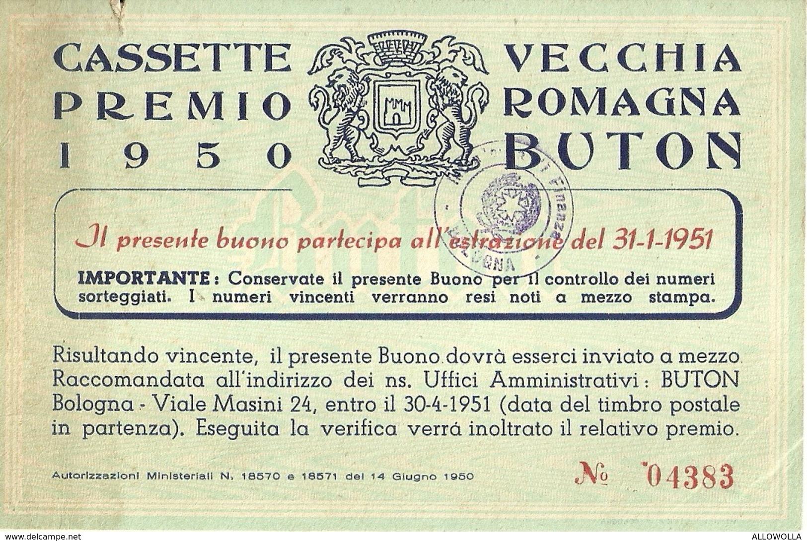 """3061 """" CASSETTE PREMIO 1950 - VECCHIA ROMAGNA BUTON """" COUPON ORIGINALE - Non Classificati"""