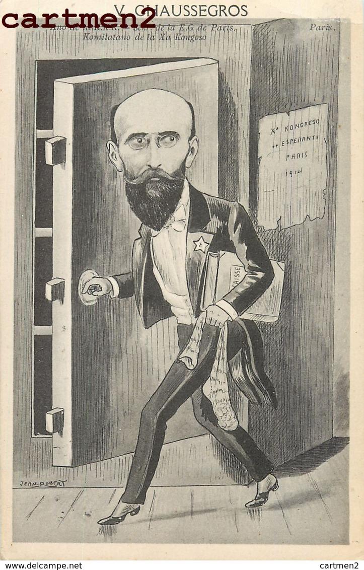 ILLUSTRATEUR JEAN ROBERT ESPERANTO CARICATURE SATIRIQUE CHAUSSEGROS CONGRES ESPERANTISTE - Esperanto