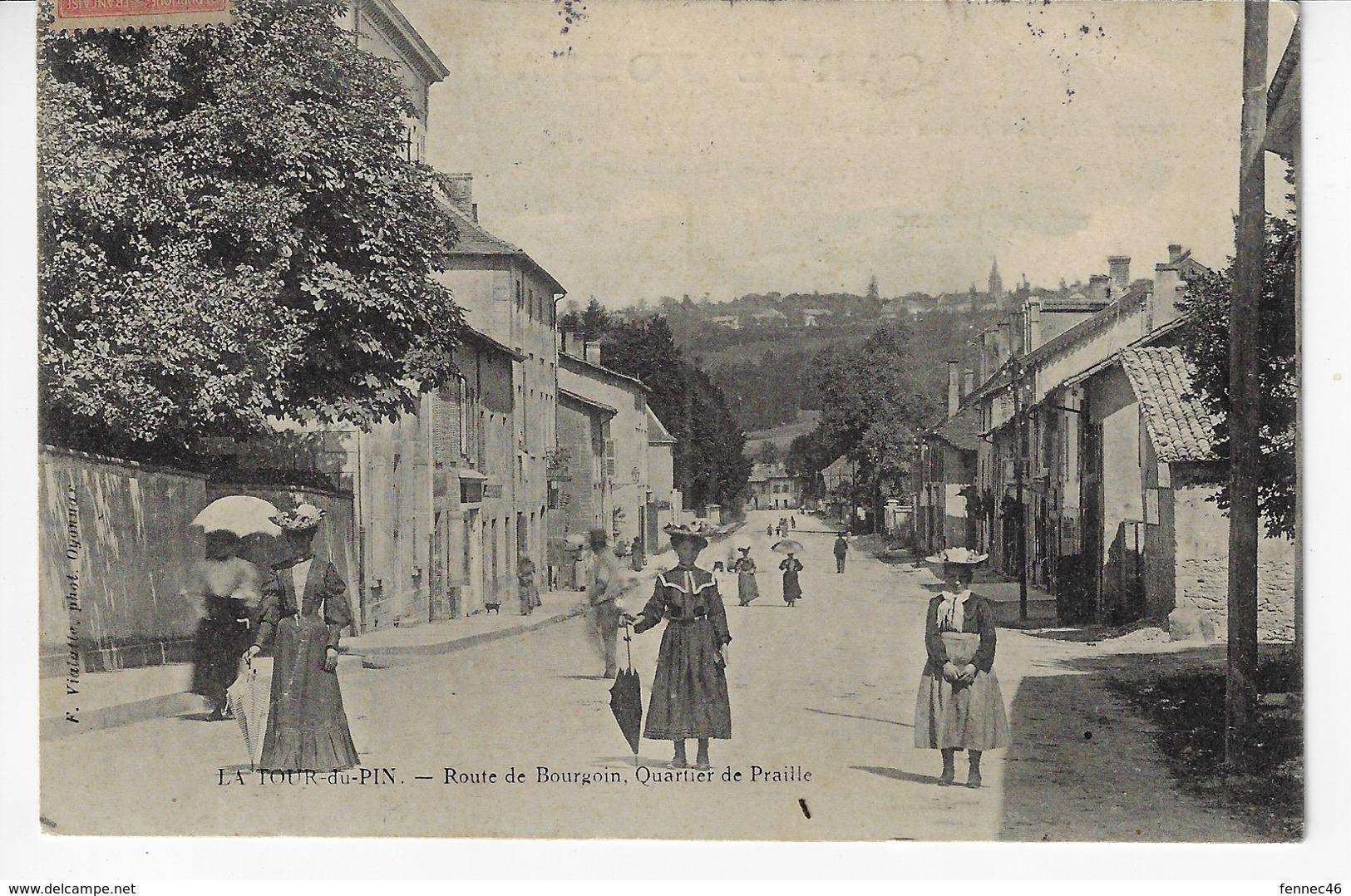38 - LA TOUR DU PIN - Route De Bourgoin, Quartier De Praille - Belle Animation - 1908 (X161) - La Tour-du-Pin