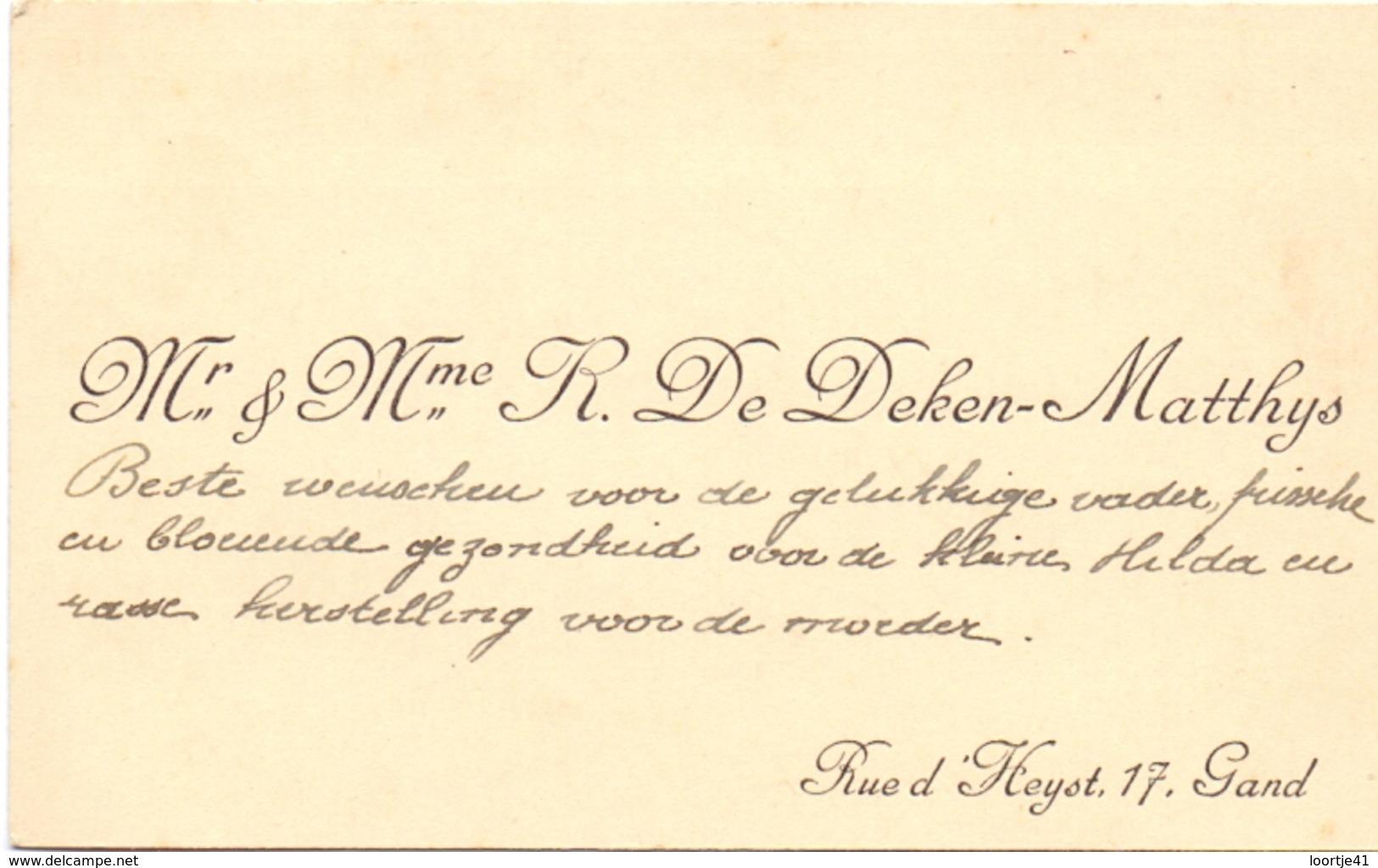 Visitekaartje - Carte Visite - Mr & Mme R. De Deken - Matthys - Gand Gent - Cartes De Visite
