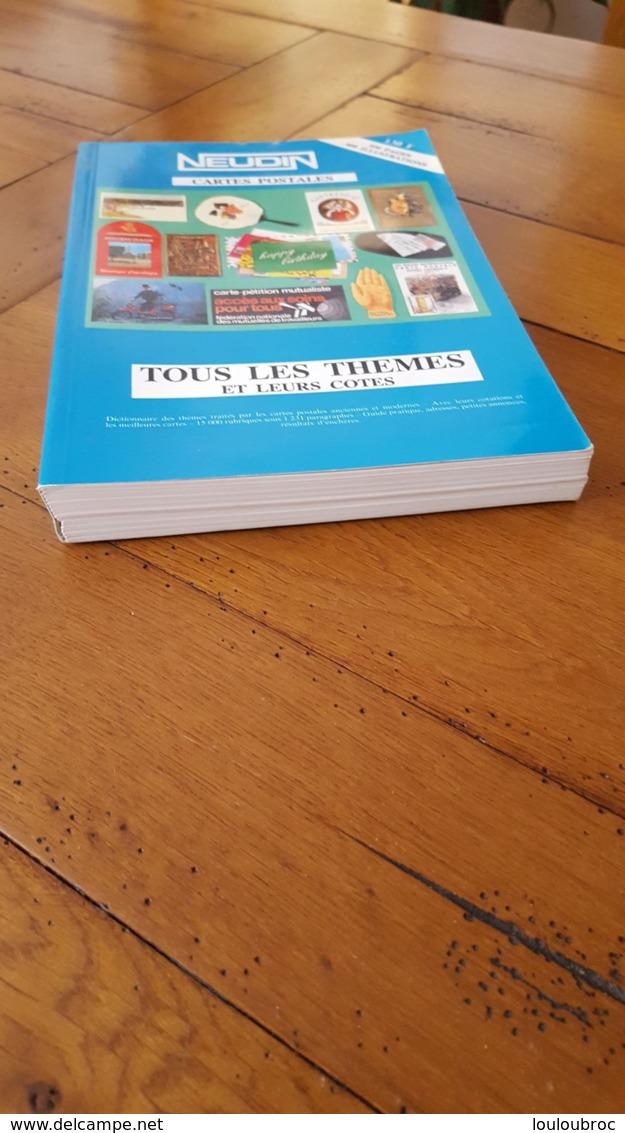 NEUDIN 1989 TOUS LES THEMES ET LEURS COTES 536 PAGES 400 ILLUSTRATIONS COUVERTURE MOLLE - Livres