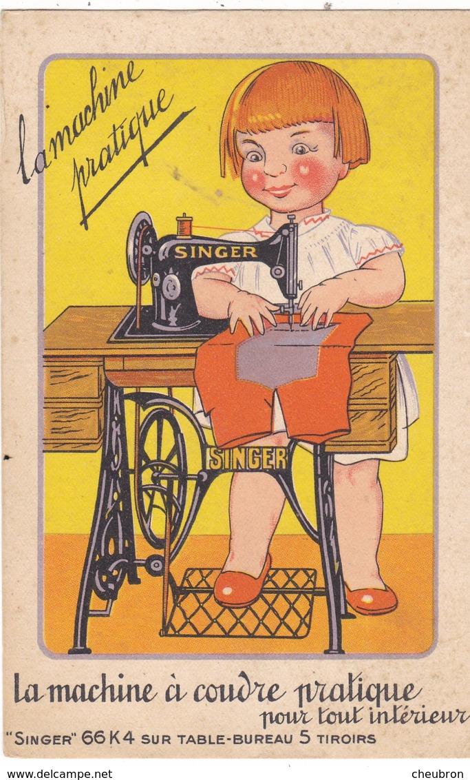 61. FLERS. CPA . PUBLICITE  LA MACHINE A COUDRE PRATIQUE SINGER - Advertising
