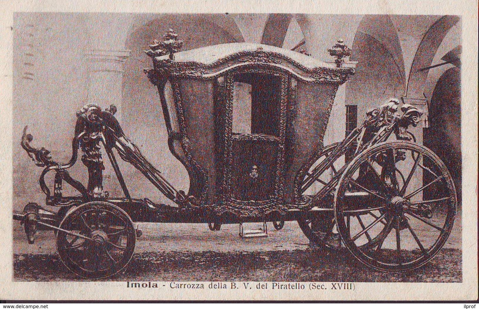 Carrozza Sec. XVIII Della Madonna Del Piratello Imola - Taxi & Carrozzelle