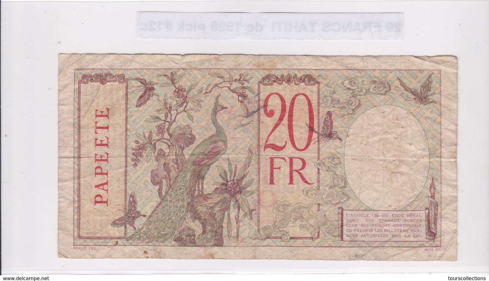 RARE BILLET 20 FRANCS De 1928 De TAHITI Papeete W.40 - Banque De L'indochine Surcharge Polynesie Francaise @ Pick 12c - Papeete (Polynésie Française 1914-1985)