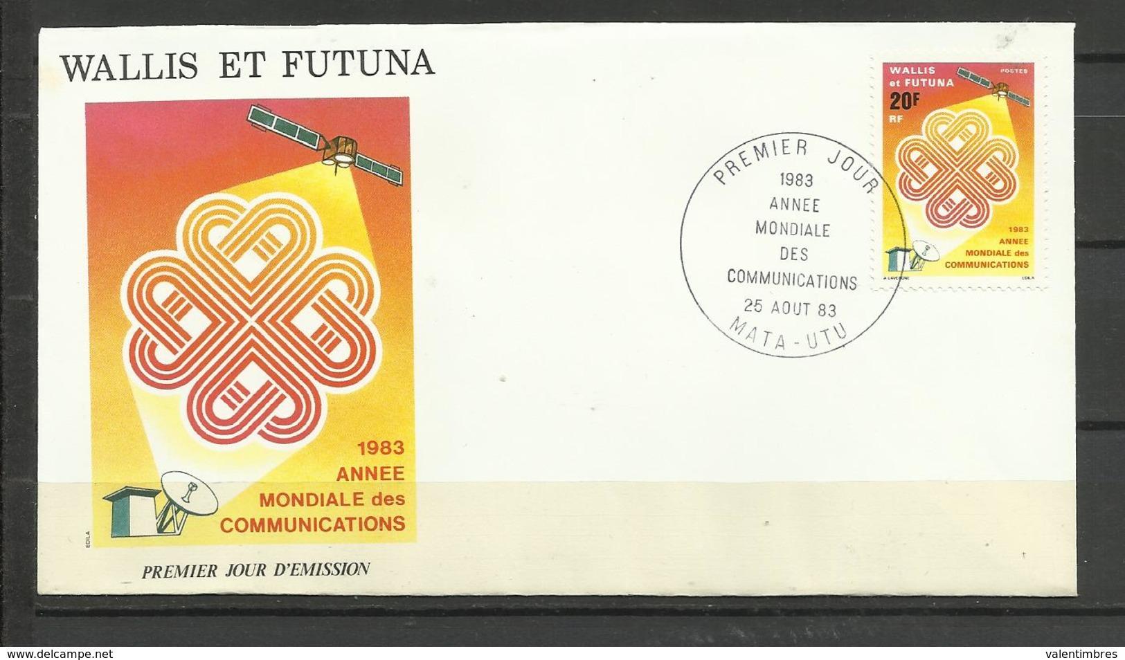 Wallis Futuna   FDC YT 305  Année Mondiale Des Télécommunications - Brieven En Documenten