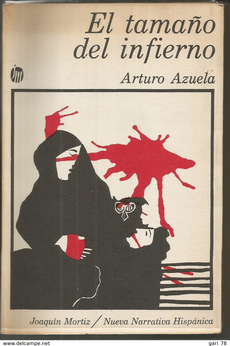 Arturo AZUELA  El Tamaño Del Infierno - Books, Magazines, Comics