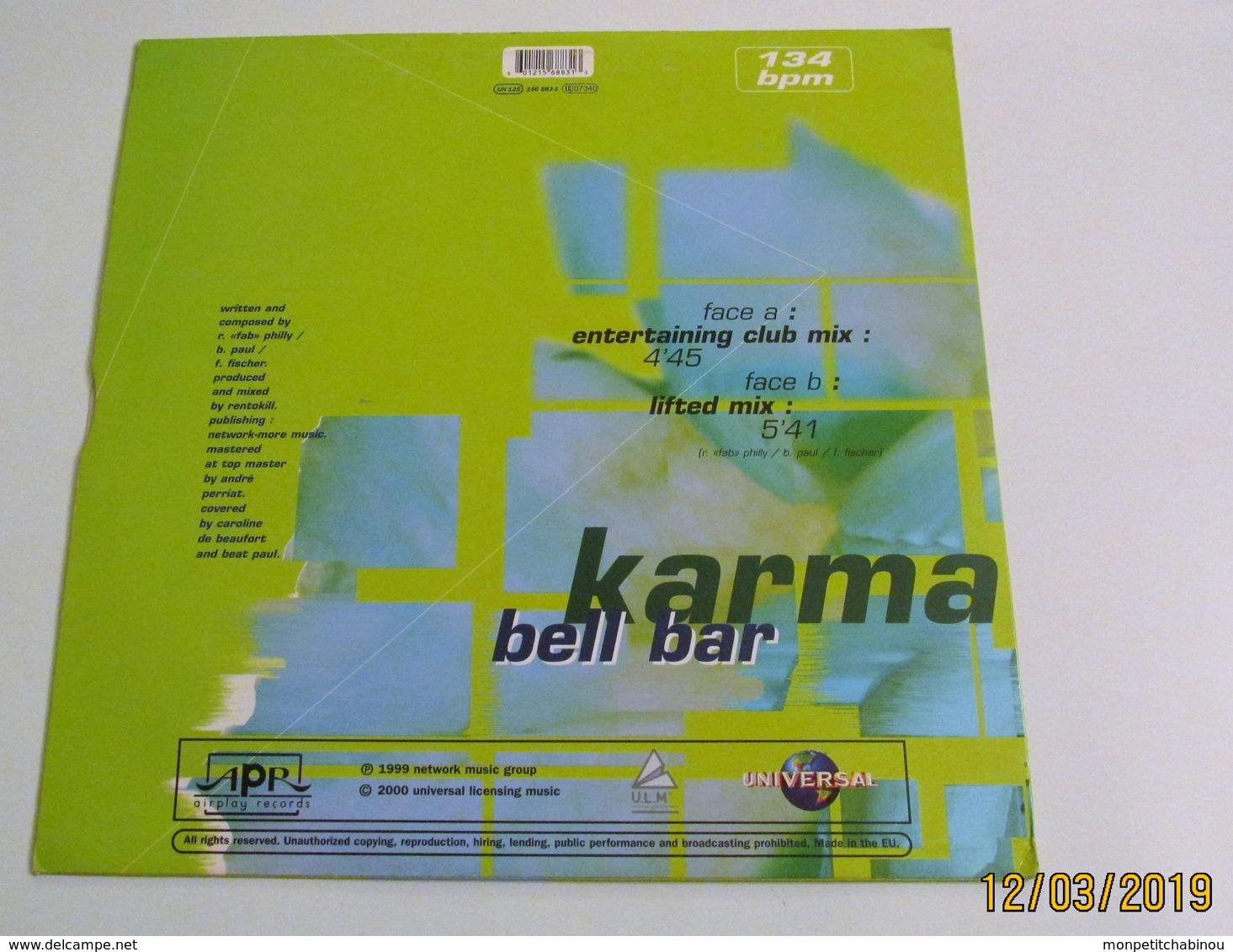 Maxi 45T BELL BAR : Karma - 45 T - Maxi-Single