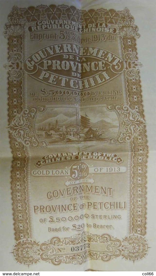1913 Obligation Gouvernement De La République Chinoise Province De Petchili 20 £ Sterling Chinese Republic Bond 5 1/2% - Asie