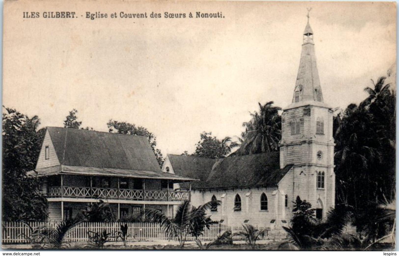 OCEANIE -- KIRIBATI --  Iles Gilbert - Eglise Et Couvent Des Soeurs à Nonouti - Kiribati