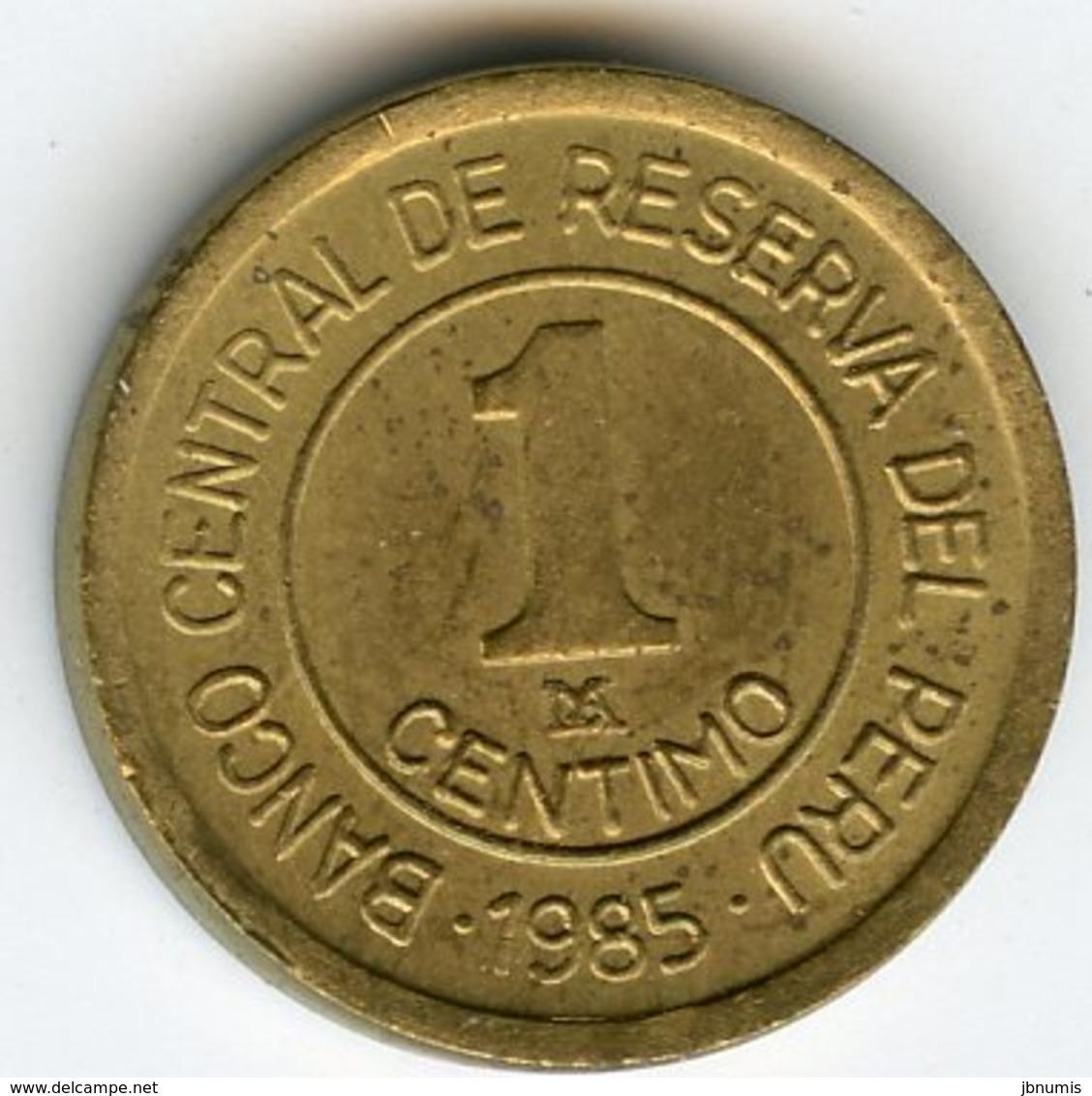 Pérou Peru 1 Centimo 1985 KM 291 - Pérou