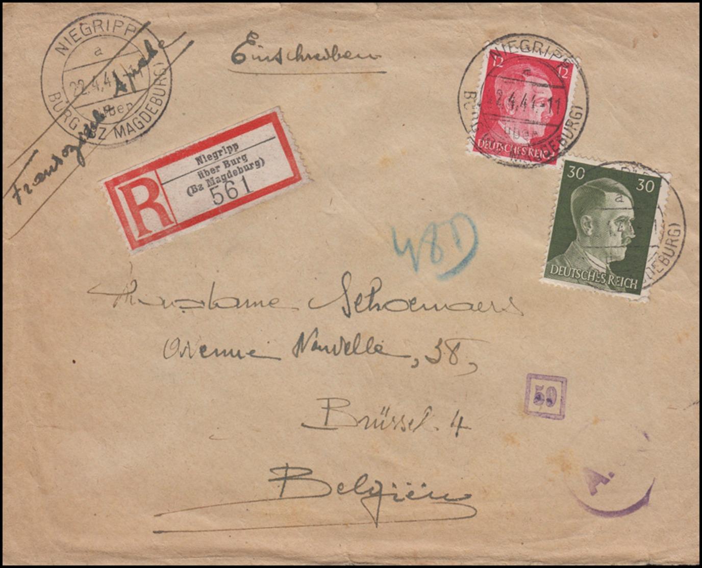 Freimarken-MiF R-Brief NIEGRIPP über BURG / Bz. MAGDEBURG) 22.4.44 Nach Brüssel - Deutschland