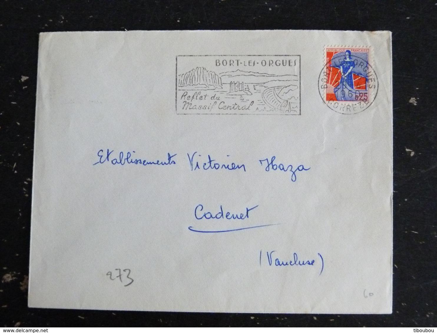 BORT LES ORGUES - CORREZE - FLAMME REFLET MASSIF CENTRAL SUR MARIANNE A LA NEF - Marcophilie (Lettres)