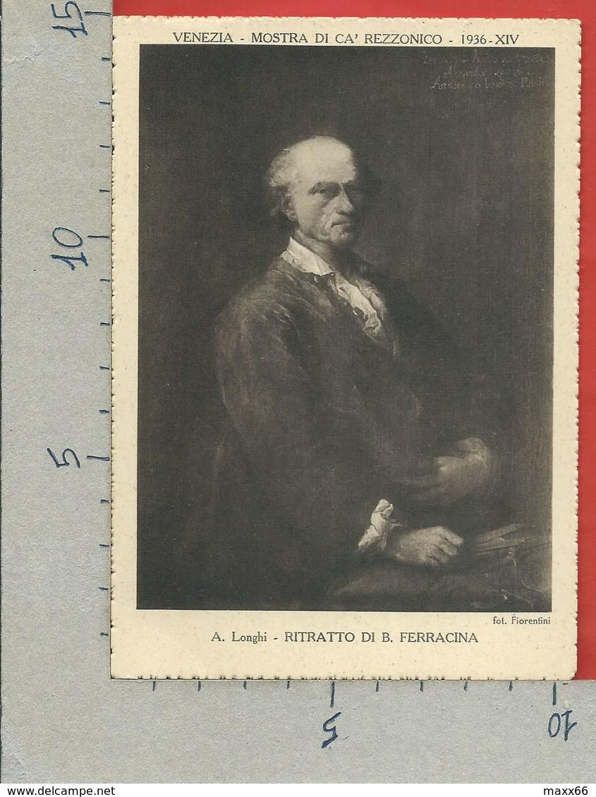 CARTOLINA NV ITALIA - 1936 Mostra Settecento Veneziano A Cà Rezzonico - VENEZIA - LONGHI Ritratto Di Ferracina - 10 X 15 - Esposizioni