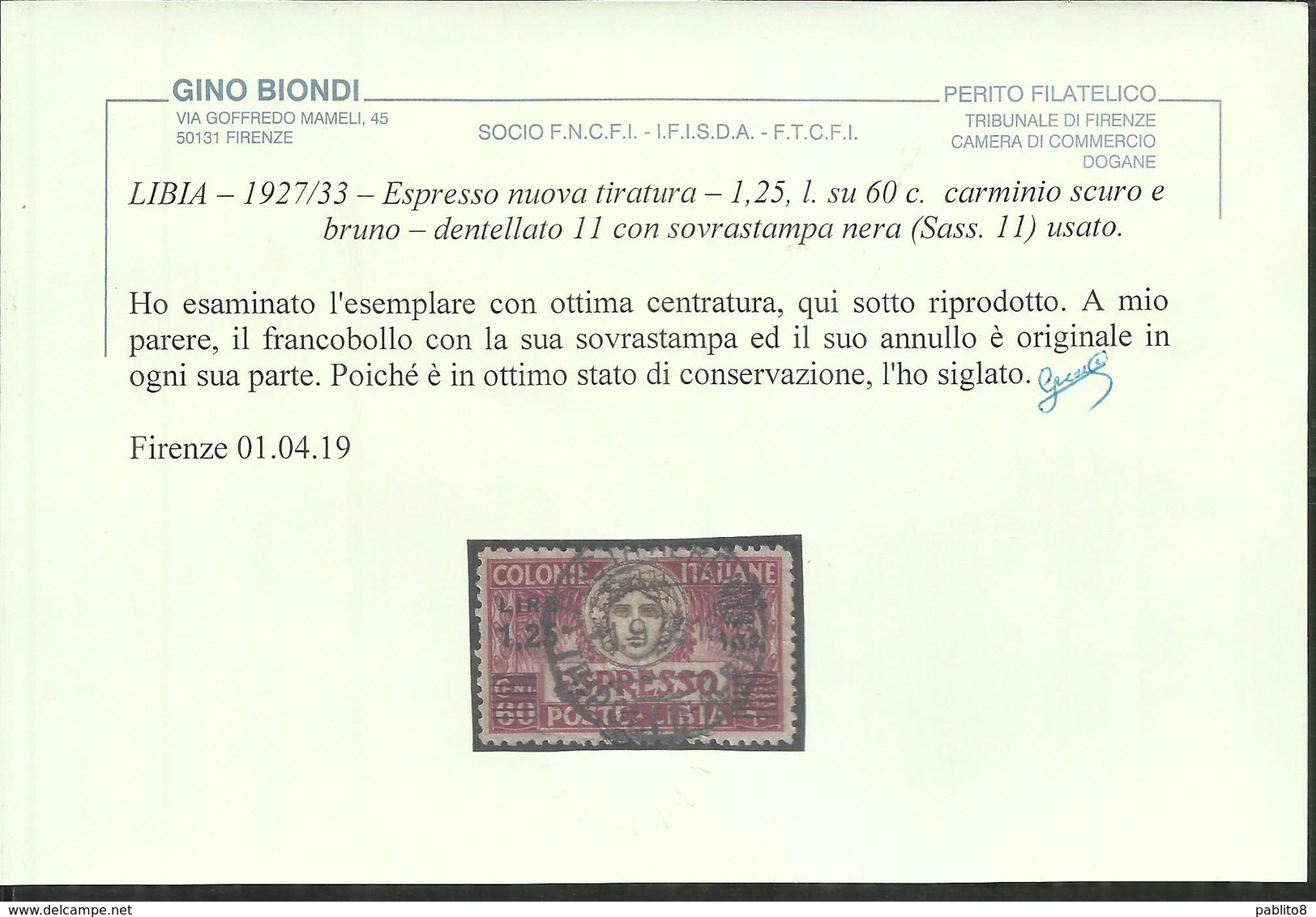LIBIA 1927 1933 ESPRESSO SPECIAL DELIVERY LIRE 1,25 SU 60 C SOPRASTAMPA NERA BLACK DENT PERF. 11 USATO CERTIFICATO - Libye