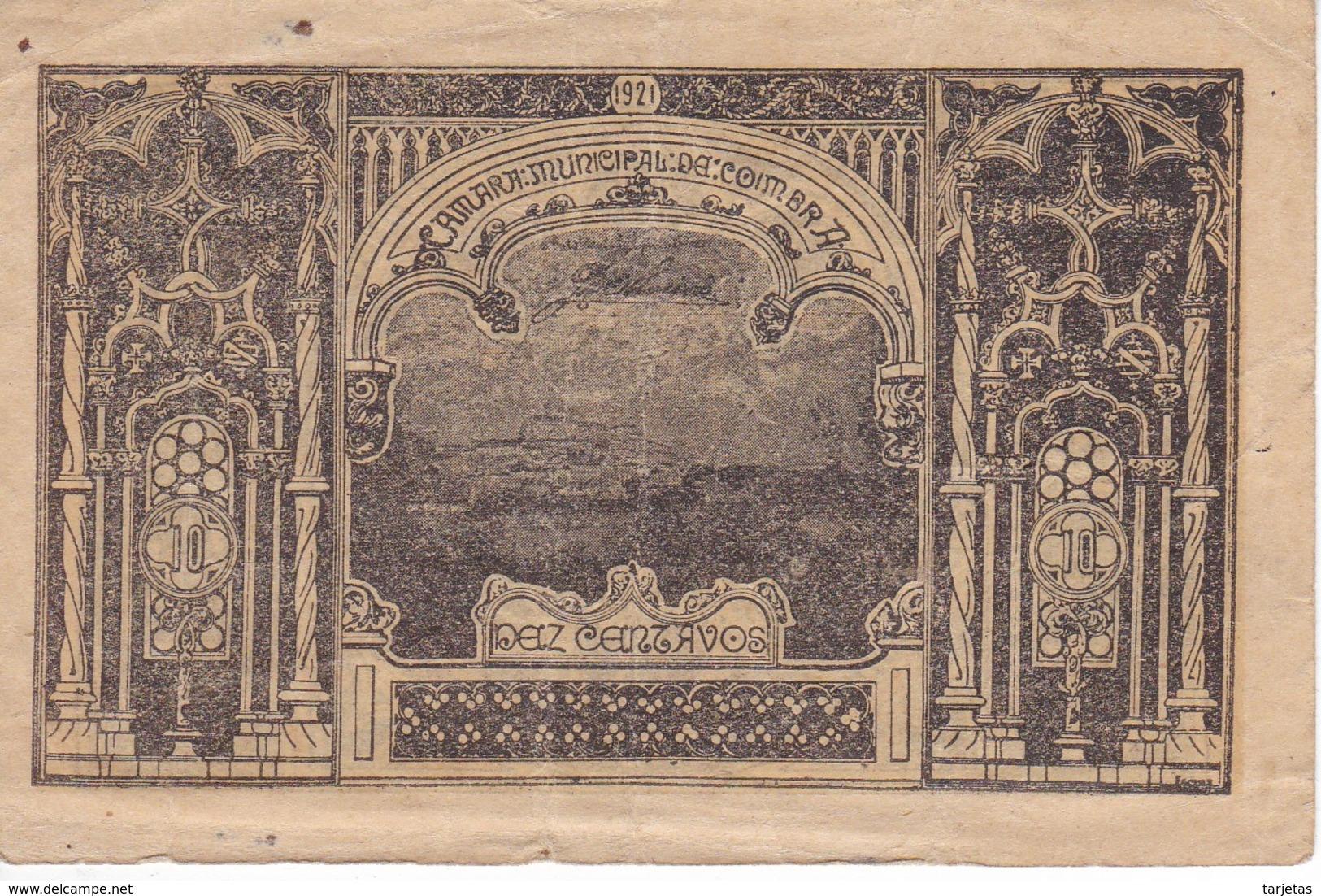 BILLETE DE PORTUGAL DE 10 CENTAVOS DEL AÑO 1921  (BANKNOTE) CAMARA MUNICIPAL DE COIMBRA - Portugal