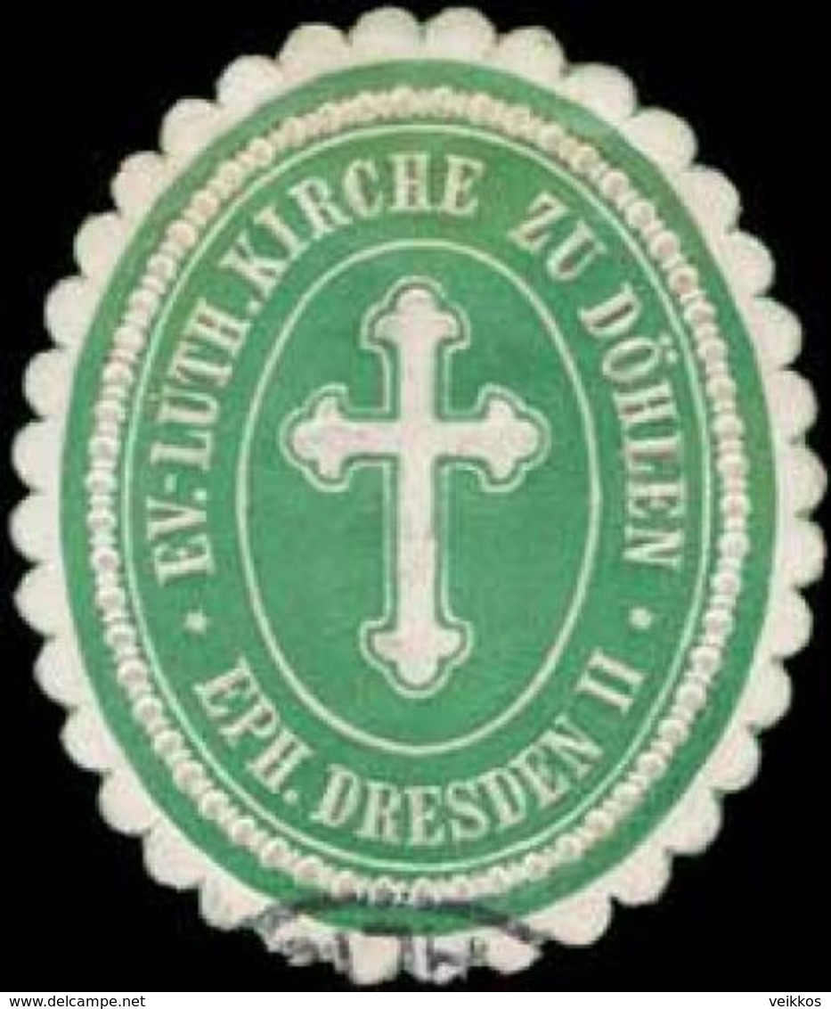 Döhlen: Evangl. Luther. Kirche Zu Döhlen Siegelmarke - Cinderellas