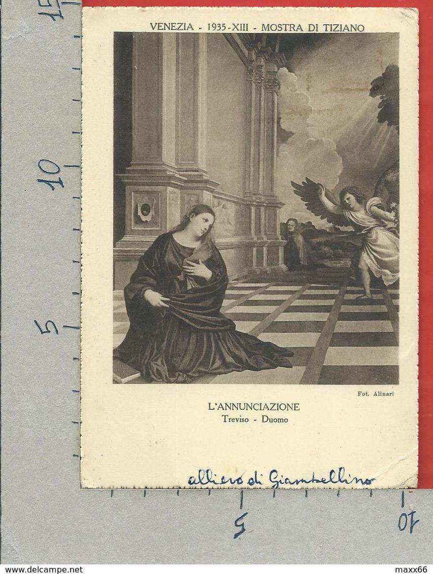 CARTOLINA VG ITALIA - VENEZIA - Mostra Di Tiziano 1935 - L'Annunciazione - 10 X 15 - ANN. 1935 - Esposizioni