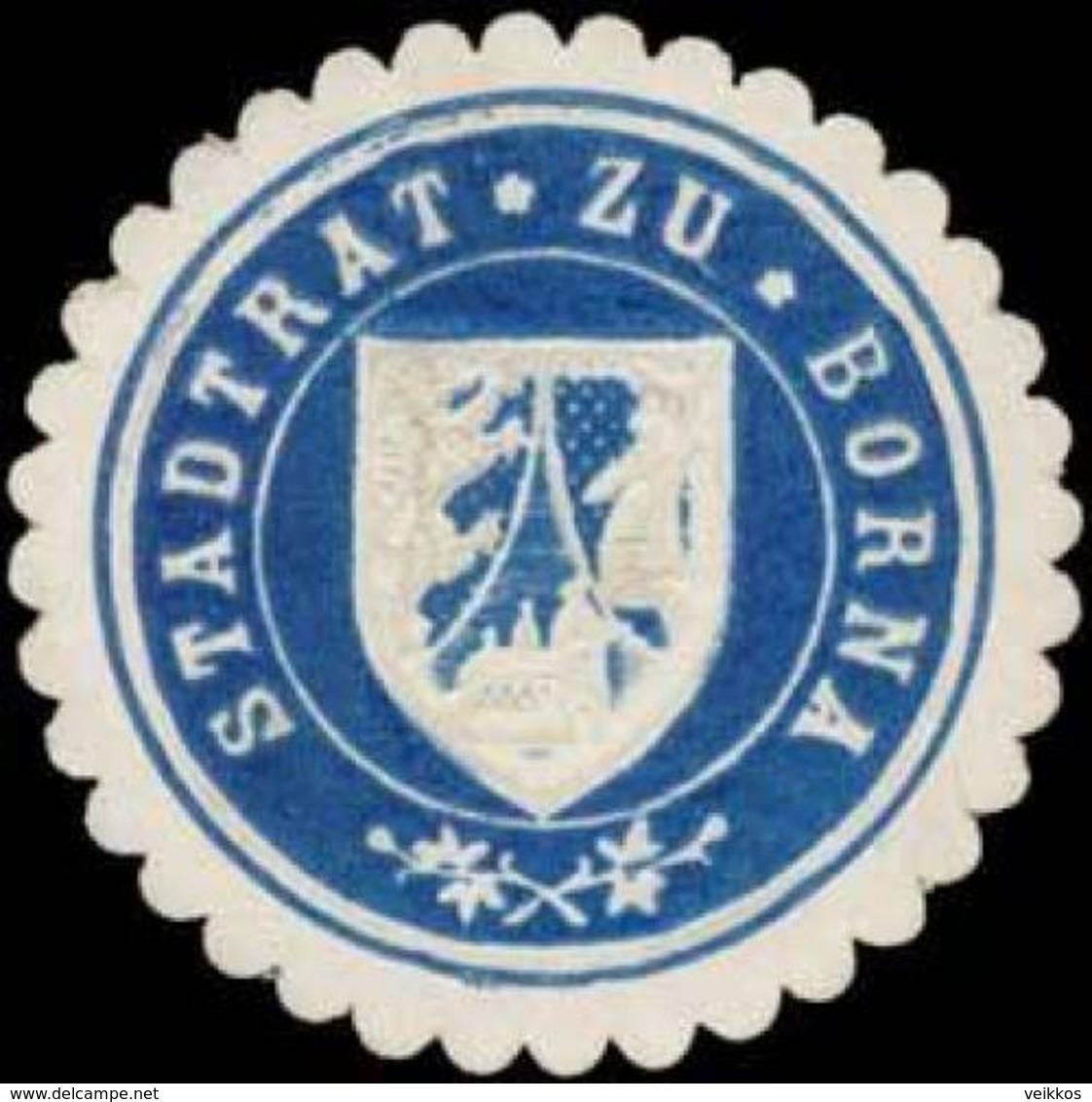Borna: Stadtrat Zu Borna Siegelmarke - Cinderellas