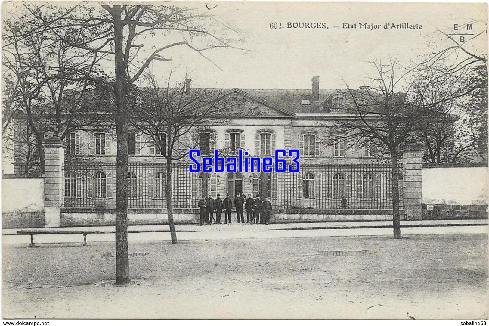 Bourges - Etat Major D'Artillerie - Bourges