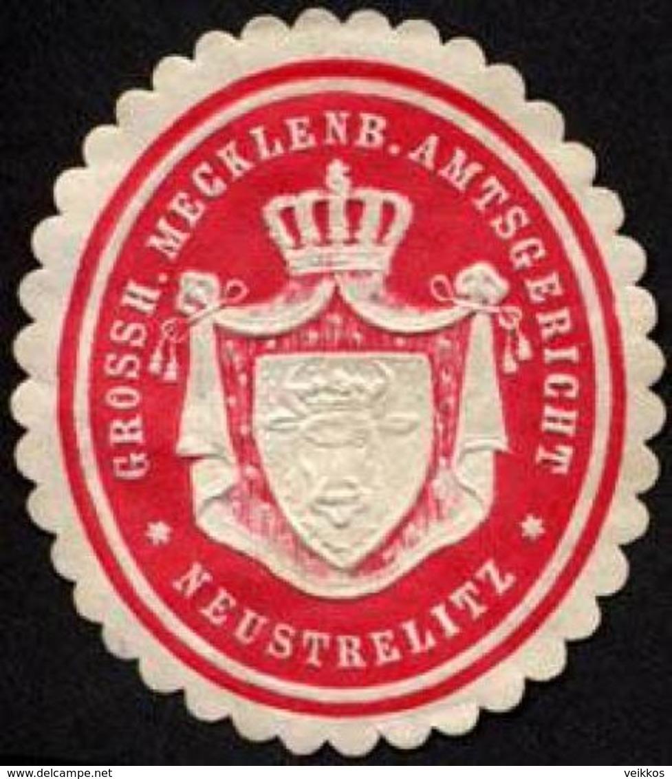 Neustrelitz: Grossherzoglich Mecklenburgische Amtsgericht - Neustrelitz Siegelmarke - Cinderellas