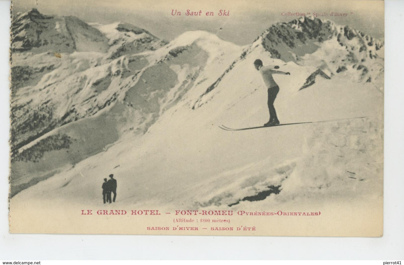 """FONT ROMEU - """"LE GRAND HOTEL """" - Un Saut En Ski - France"""